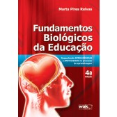 FUNDAMENTOS BIOLOGICOS DA EDUCACAO